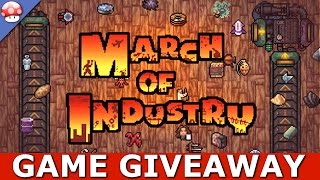 March of Industry Gameplay & GIVEAWAY [PC/STEAM] [ENDED]