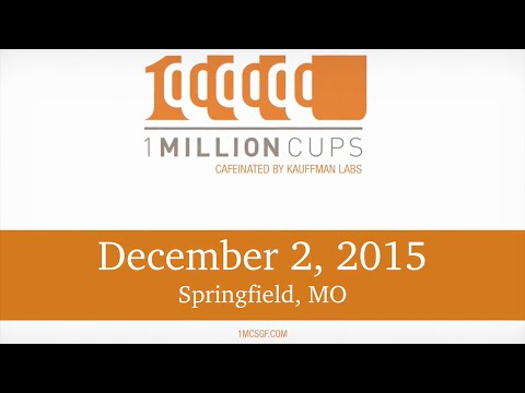 1 Million Cups--Springfield--Think Digital & Sustainable By Nature