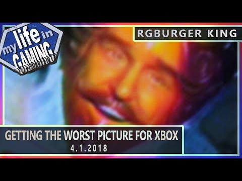 Getting the Worst Picture for Xbox - April Fools :: 4.1.2018 LiveStream / MY LIFE IN GAMING - Getting the Worst Picture for Xbox - April Fools :: 4.1.2018 LiveStream / MY LIFE IN GAMING
