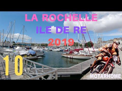 #10 - LA ROCHELLE . ILE DE RE 2019 - [MOTARHOME] -