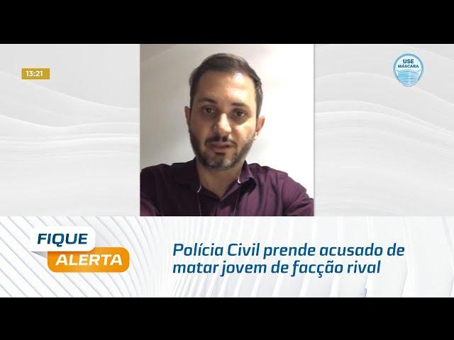 Polícia Civil prende acusado de matar jovem de facção rival no município de Rio Largo