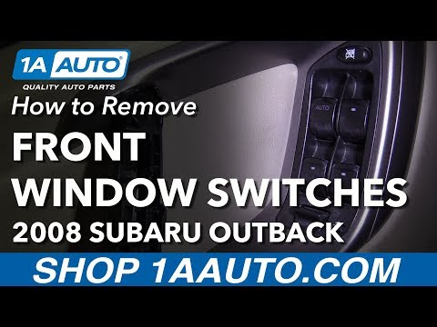 How To Replace Front Power Window Switch 04-09 Subaru Outback