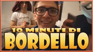 10 MINUTI DI BORDELLO w/Anima, SurrealPower & Vegas