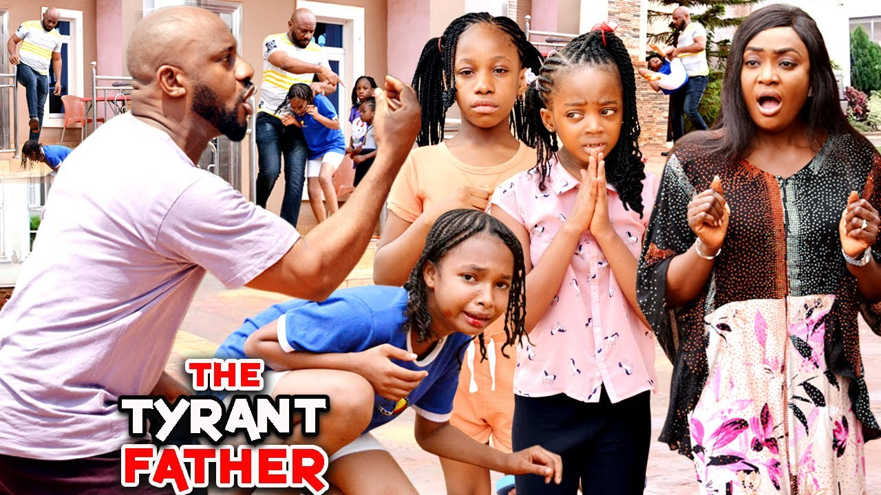 Download THE TYRANT FATHER 3&4 (Trending New Movie) YUL EDOCHIE 2021 LATEST NIGERIAN MOVIE