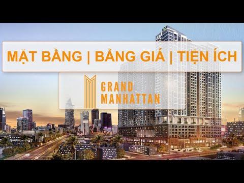⭐【𝐓𝐇𝐄 𝐆𝐑𝐀𝐍𝐃 𝐌𝐀𝐍𝐇𝐀𝐓𝐓𝐀𝐍】Hướng Dẫn The Grand Manhattan Mặt Bằng | Bảng Giá | Tiện Ích