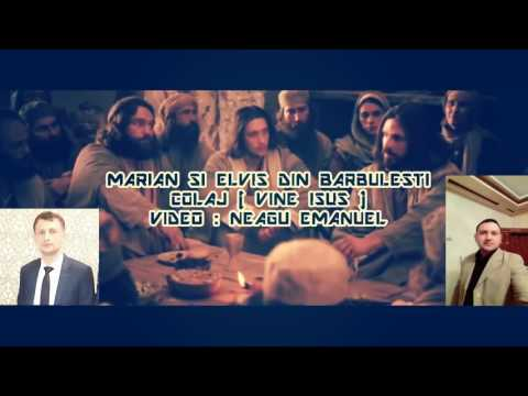 Fratii din Barbulesti - Vine Isus [Colaj muzica crestina 2017]