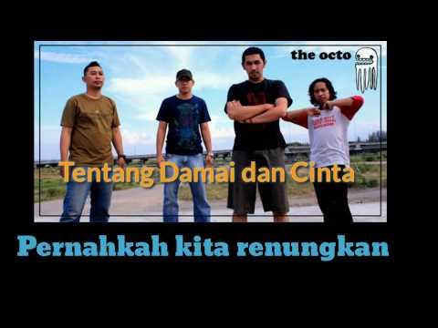 The Octo Band - Tentang Damai dan Cinta (Lyrics Video)
