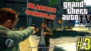 HILARIOUS GTA 4 GAMEPLAY #3!