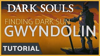 Dark Souls: How to Kill Dark Sun Gwyndolin