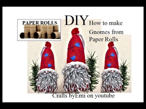 DIY, CHRISTMAS GNOMES from Paper Rolls and felt, recycled craft