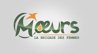 MOEURS, la Brigade des Femmes - saison 1 :  la bande annonce