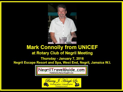 Rotary Club of Negril Meeting with Mark Connolly from UNICEF – January 7, 2016