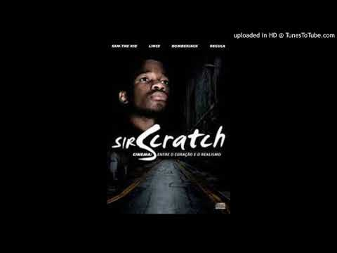 Sir Scratch - Posições Primárias