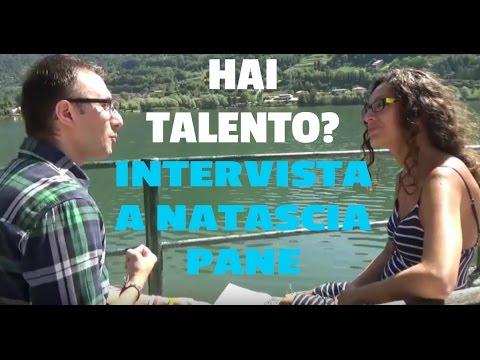 Come Scoprire il Proprio Talento: Natascia Pane si racconta  [Intervista]