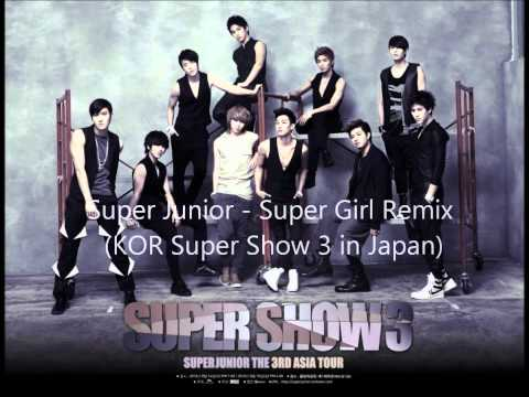 Super Junior  Super Girl Remix SS3 Japanmp3 HQ