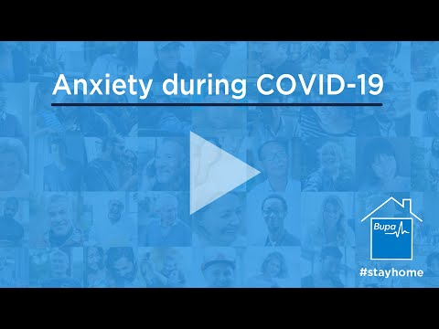 Bupa | Is it normal to be anxious about Covid-19?