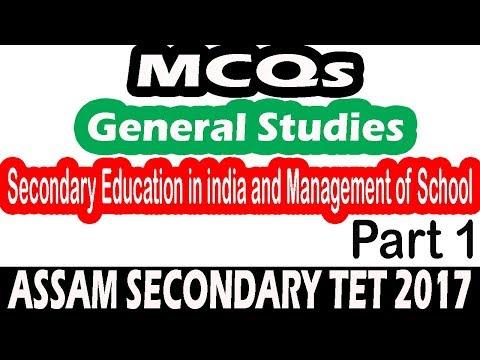 Assam TET General Studies MCQs    Secondary Education India & Management of School    Part 1