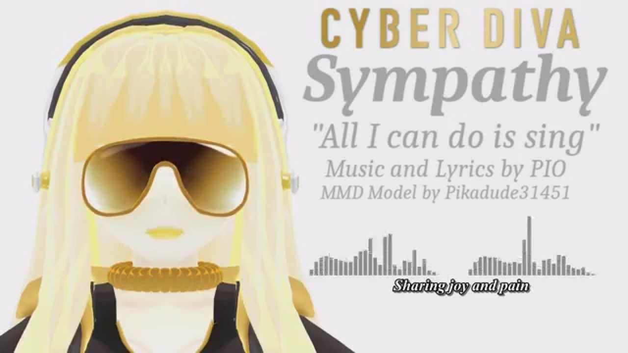 Cyber diva sympathy original song youtube - Cyber diva vocaloid ...