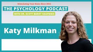 Katy Milkman || H๐w to Change