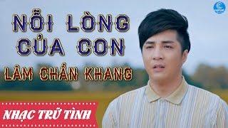 Nỗi Lòng Của Con -  Lâm Chấn Khang [ OST Cái Xác Không Hồn Audio Officical] thumbnail