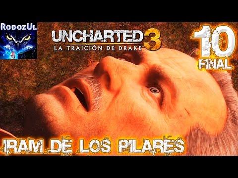 Uncharted 3: La Traición de Drake - Ep 10 FINAL: IRAM DE LOS PILARES - Español Latino (PS4) 1080p