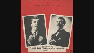 David Whitfield with the Mantovani Orchestra and Chorus - Cara Mia (1954)