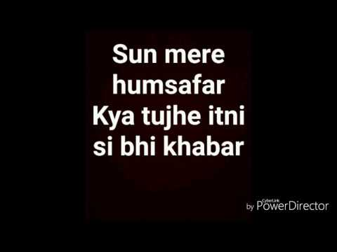 sun mere humsafar lyrics male version romantic song