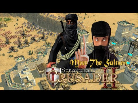 Stronghold Crusader 2 Meet The Sultana |