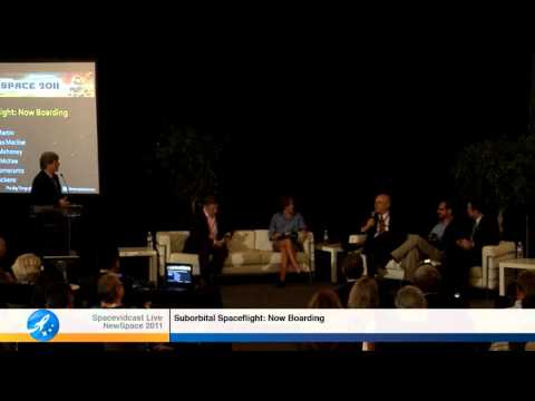 NewSpace 2011: Suborbital Spaceflight - Now Boarding