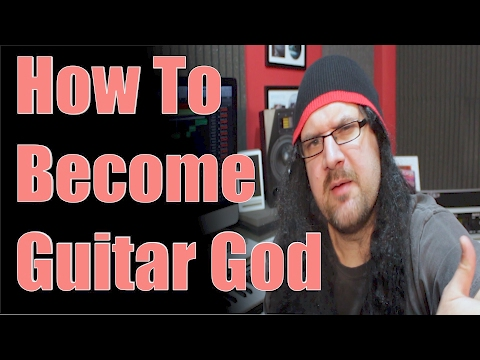 How To Become A Guitar God In 10 Easy Steps