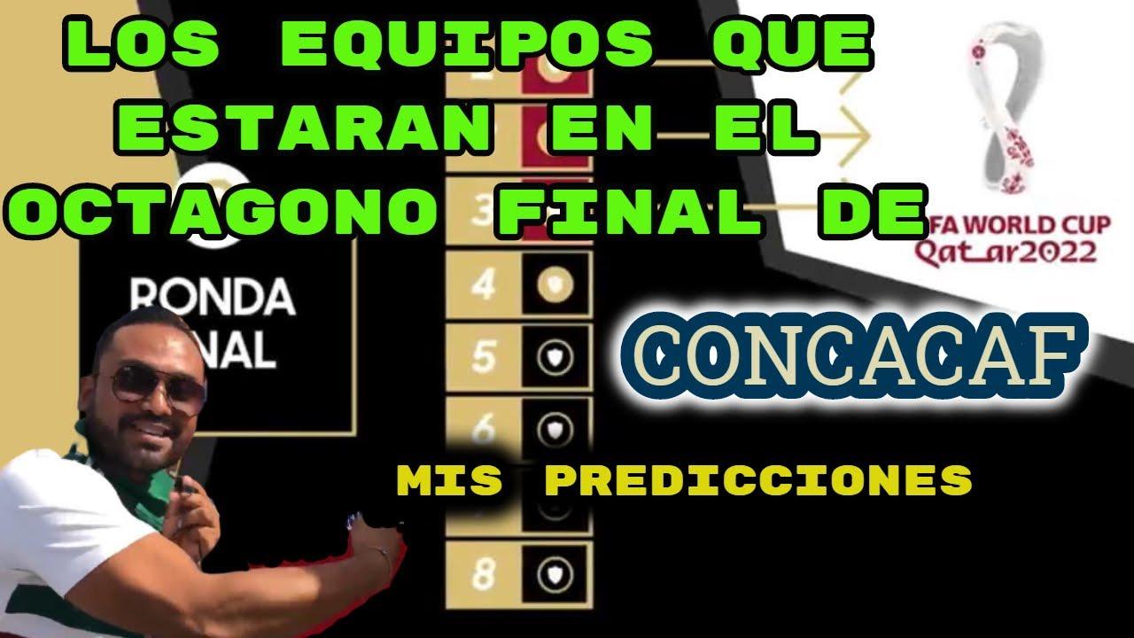 Download LAS 8 SELECCIONES QUE LLEGARAN AL OCTAGONAL FINAL DE CONCACAF RUMBO A QATAR 2022
