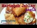 - Martabak Jablay lagi Viral