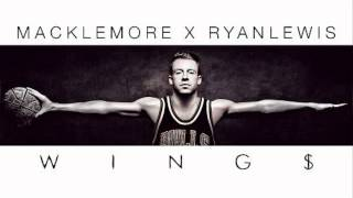 Macklemore - Wings (Lyrics)