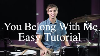 How To Play You Belong With Me By Taylor Swift - Drumming Made Simple Episode #12