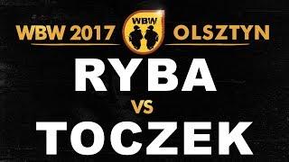 bitwa RYBA vs TOCZEK # WBW 2017 Olsztyn (1/4) # freestyle battle