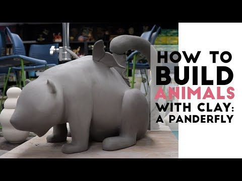 How to Build Animals with Clay: A Panderfly