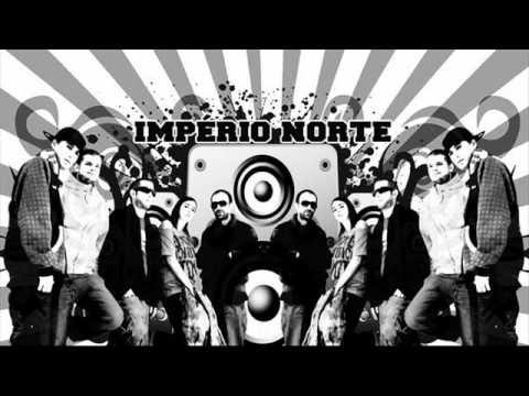 Imperio Norte (Mundo Segundo,Ex-peão,woyza,El Puto Coke) - Mi familia levantando