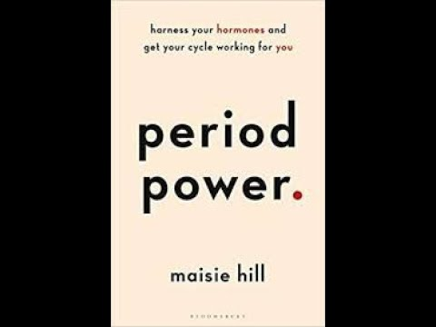 Period Power by Maisie Hill Book Summary - Review (AudioBook)