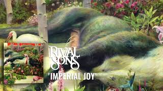 Rival Sons: Imperial Joy (Official Audio)
