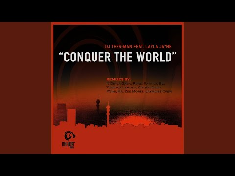 Conquer the World (feat. Layla Jayne) (JayMoss Crew Club90's Mix)