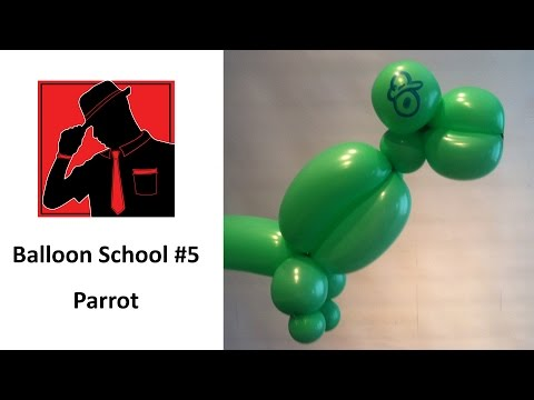 Balloon School #05 – Parrot