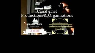 Canal g.net Productions & Organisations Tél 05 90 04 88 97