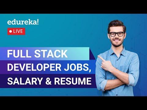 Full Stack Developer Jobs, Salary & Resume | Full Stack Development | Edureka | Full Stack Rewind -5