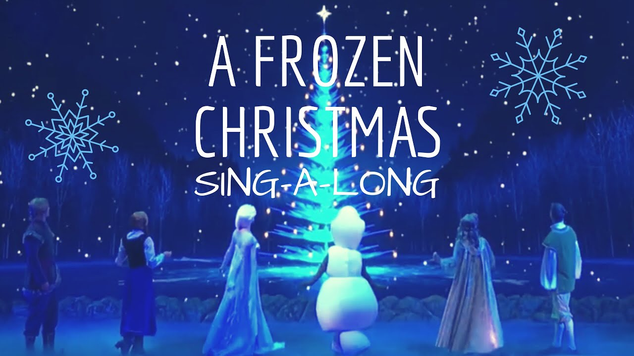 Frozen Christmas.Frozen Sing A Long Olaf Christmas Special