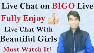 Video How to Live Chat on BIGO - Use BIGO Live app!!😀 download MP3, 3GP, MP4, WEBM, AVI, FLV September 2017
