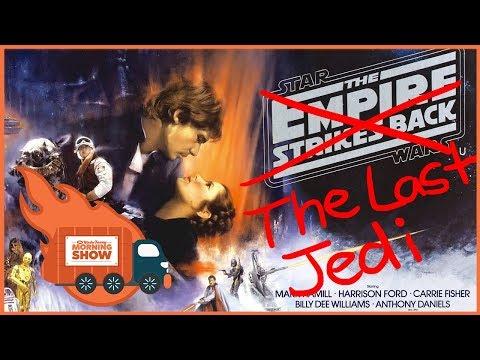 The Last Jedi is The Empire Strikes Back  - Kinda Funny Morning Show 08.10.17