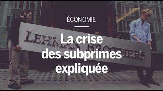 La crise des subprimes expliquée