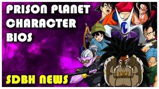 SUPER DRAGON BALL HEROES PRISON PLANET  CHARACTER BIOS「SDBH NEWS」