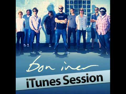 Bon Iver- Michicant (iTunes Session)