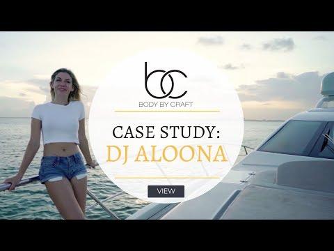 DJ Aloona Case Study | Body By Craft Miami